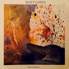 Neon Brain mp3 Album by Matt Costa