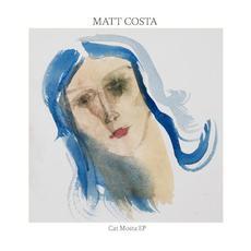 Cat Mosta EP mp3 Album by Matt Costa