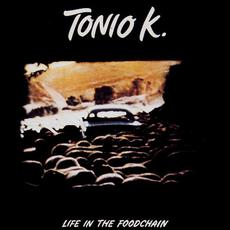 Life in the Foodchain (Re-Issue) mp3 Album by Tonio K.