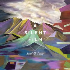 Sand & Snow (Deluxe Edition) mp3 Album by A Silent Film