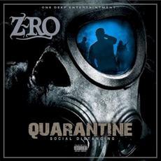 Quarantine: Social Distancing mp3 Album by Z-Ro