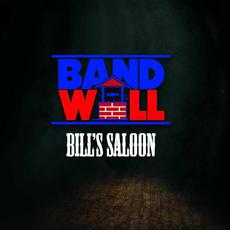 Bill's Saloon mp3 Album by Band Well