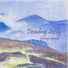Treading Softly mp3 Album by Jeremy Spencer