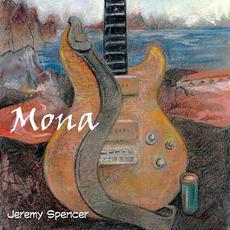 Mona mp3 Album by Jeremy Spencer