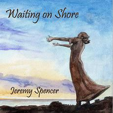 Waiting On Shore mp3 Album by Jeremy Spencer