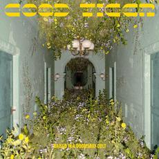 Raised in a Doomsday Cult mp3 Album by Good Tiger