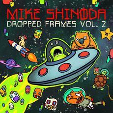 Dropped Frames, Vol. 2 mp3 Album by Mike Shinoda