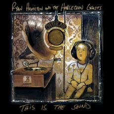 This Is the Sound mp3 Album by Ryan Hamilton And The Harlequin Ghosts