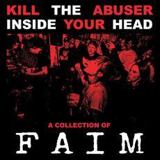 Kill The Abuser Inside Your Head mp3 Album by Faim