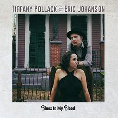 Blues In My Blood mp3 Album by Tiffany Pollack & Eric Johanson