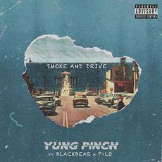 Smoke & Drive mp3 Single by Yung Pinch