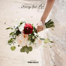 Change Your Mind mp3 Single by Tori Kelly