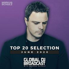 Global DJ Broadcast Top 20: June 2020 mp3 Compilation by Various Artists