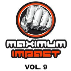 Maximum Impact, Vol. 9 mp3 Compilation by Various Artists
