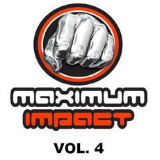 Maximum Impact, Vol. 4 mp3 Compilation by Various Artists