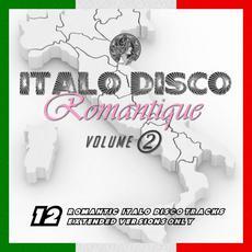 Italo Disco Romantique, Volume 2 mp3 Compilation by Various Artists