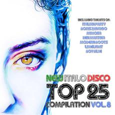 New Italo Disco Top 25 Compilation, Vol.8 mp3 Compilation by Various Artists