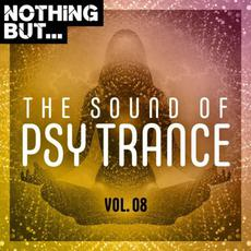 Nothing But... The Sound of Psy Trance, Vol. 08 mp3 Compilation by Various Artists