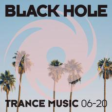 Black Hole Trance Music 06-20 mp3 Compilation by Various Artists
