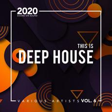 This Is Deep House, Vol. 6 mp3 Compilation by Various Artists