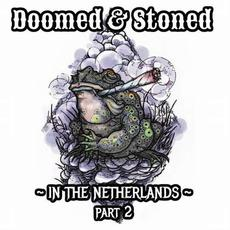 Doomed & Stoned in the Netherlands, Part 2 mp3 Compilation by Various Artists