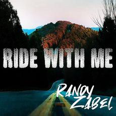 Ride with Me mp3 Album by Randy Zabel