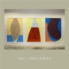 Hej Johannes mp3 Album by Hej Johannes