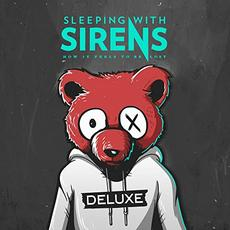 How It Feels To Be Lost (Deluxe Edition) mp3 Album by Sleeping With Sirens