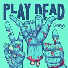 Play Dead mp3 Album by THE HARA