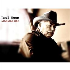 Long Long Time mp3 Album by Paul Haas