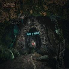 Gates of Keras mp3 Album by Cracked Machine