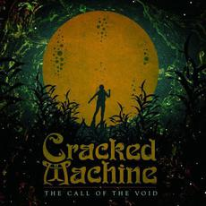 The Call of the Void mp3 Album by Cracked Machine