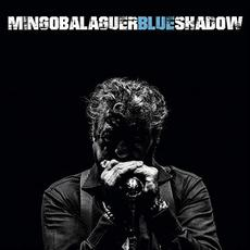 Blue Shadow mp3 Album by Mingo Balaguer