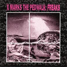 Freaks (Re-Issue) mp3 Album by X-Marks the Pedwalk