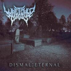 Dismal;Eternal mp3 Single by Wretched Tongues