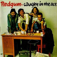Caught in the Act mp3 Live by Redgum