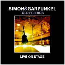 Old Friends: Live on Stage mp3 Live by Simon & Garfunkel