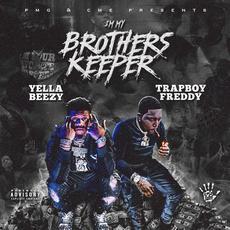 I'm My Brother's Keeper mp3 Album by Yella Beezy & Trap Boy Freddy