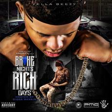 Broke Nights Rich Days mp3 Artist Compilation by Yella Beezy