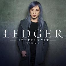Not Dead Yet (Rock Mix) mp3 Single by LEDGER