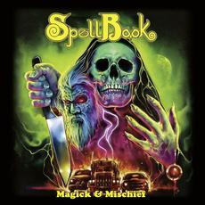 Magick & Mischief mp3 Album by SpellBook