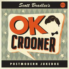 OK Crooner mp3 Album by Scott Bradlee's Postmodern Jukebox