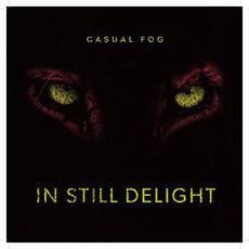 In Still Delight mp3 Album by Casual Fog