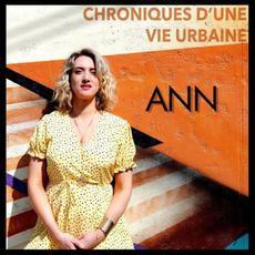 Chroniques d'une vie urbaine mp3 Album by ANN