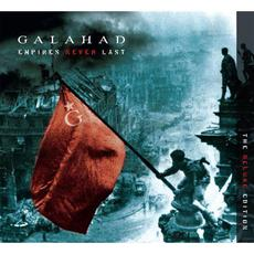 Empires Never Last (The Deluxe Edition) mp3 Album by Galahad