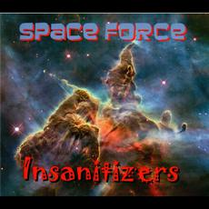 Space Force mp3 Album by Insanitizers