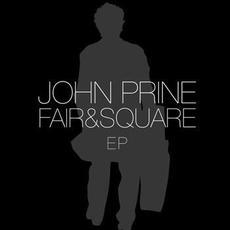 Fair & Square EP mp3 Album by John Prine