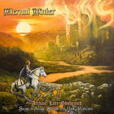 Archaic Lore Enshrined: Songs of Savage Swords & Dark Mysticism mp3 Album by Eternal Winter (2)