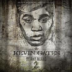 By Any Means 2 mp3 Album by Kevin Gates
