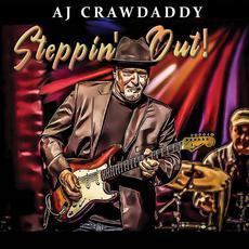 Steppin' Out! mp3 Album by AJ Crawdaddy Band
